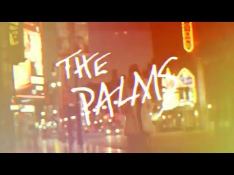 "The Palms  ""Future Love (We All Make Mistakes)"" Official Video"