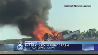 3 killed, 1 critically injured in fiery crash on Queen Kaahumanu Hwy.