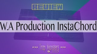 Review W.A Production InstaChord Music Theory VST BY King David Trap Monsters