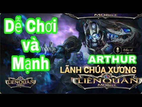 Trịnh Tấn Tài || ARTHUR LÃNH CHÚA XƯƠNG DỄ CHƠI VÀ MẠNH