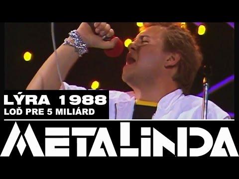METALINDA - Loď pre 5 miliárd - 1988 (OfficialMETALINDA)