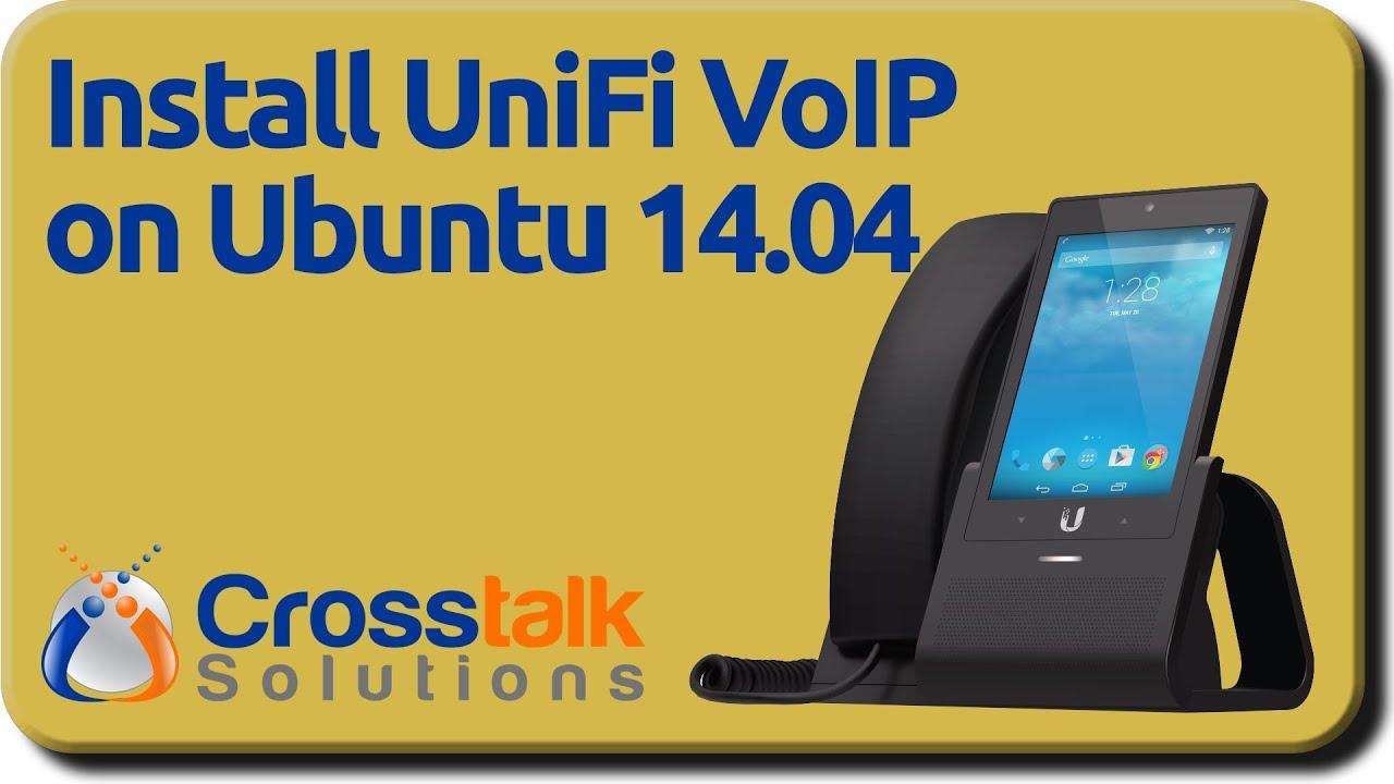 Install UniFi VoIP on Ubuntu 14 04 - YouTube