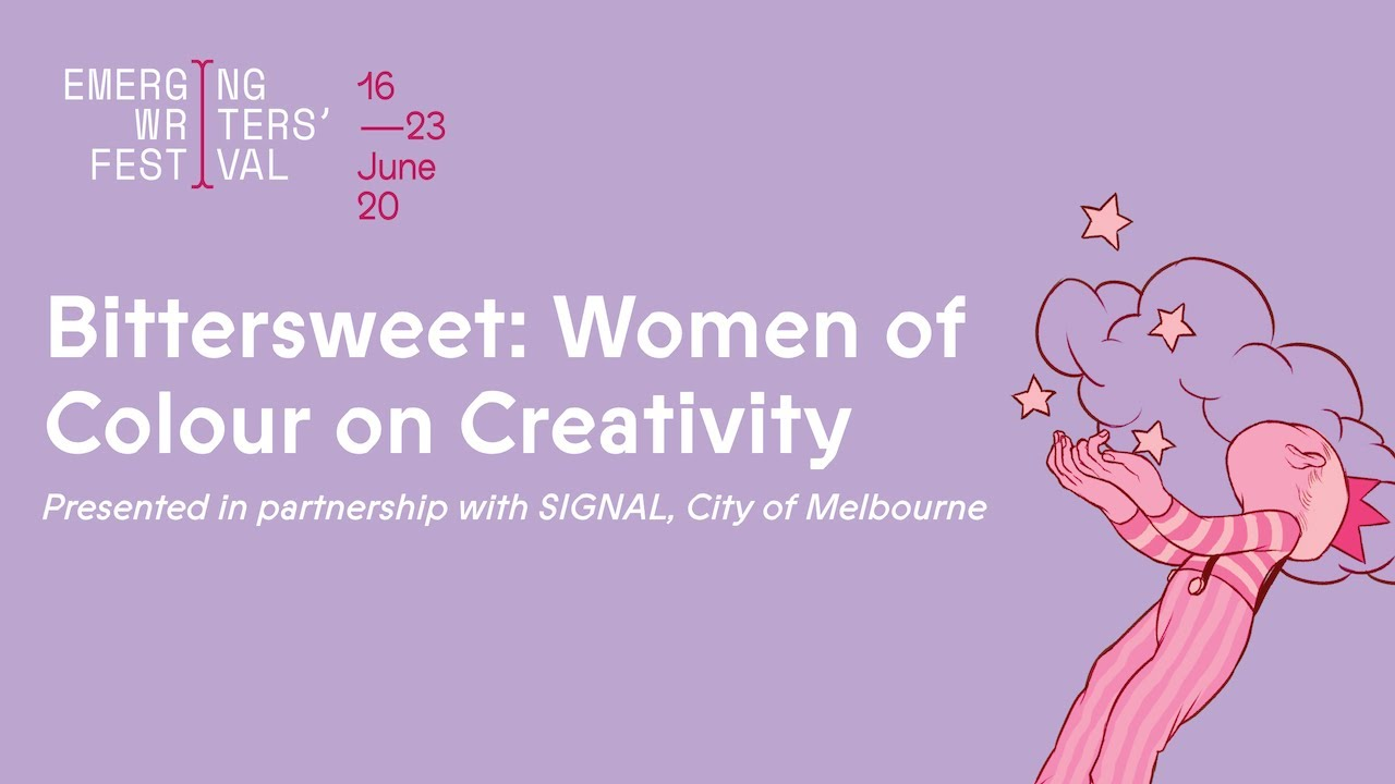 #EWF20: Bittersweet: Women of Colour on Creativity