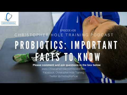 EP #26 Probiotics: Important facts to know
