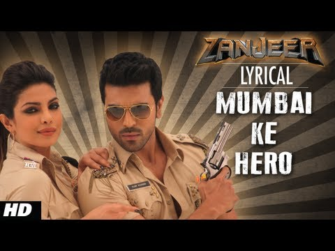 Mumbai Ke Hero Full Song with Lyrics | Zanjeer | Ram Charan, Priyanka Chopra