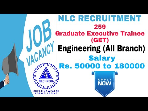 NLC India Limited Recruitment 2020 | 259 Graduate Executive Trainee (GET) Vacancies| Engineering Job