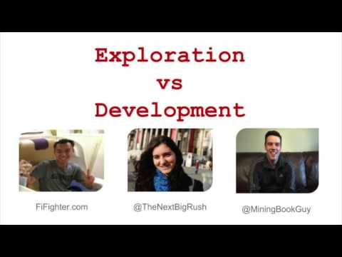 Exploration vs Development of Mining Companies