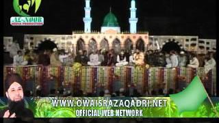 Kabe Ke Badro Doja - Owais Raza Qadri - Mehfil At Griffan Ground Lahore 22 october 2011