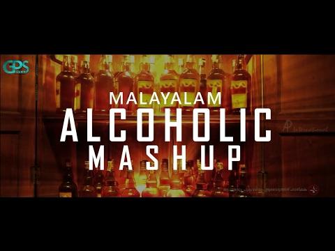 Malayalam Alcoholic Mashup