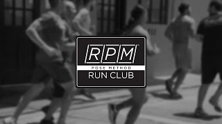 RPM Run Club - Group Workout