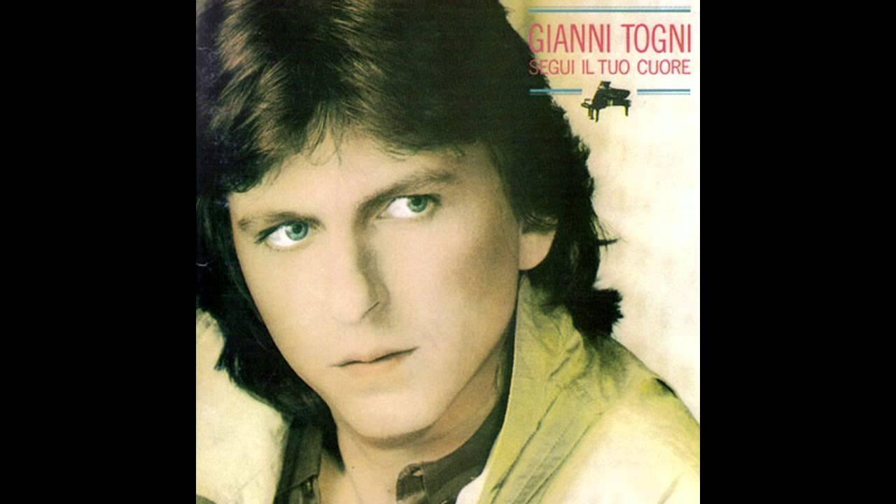 """Gianni Togni - 1985 """"Segui il tuo cuore"""" - YouTube"""