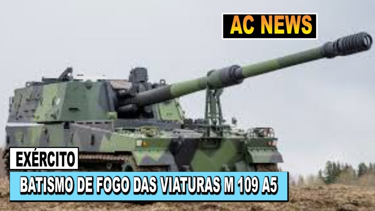 a1cee20db1 BATISMO DE FOGO DAS VIATURAS M 109 A5 DO EXÉRCITO DO BRASIL - YouTube