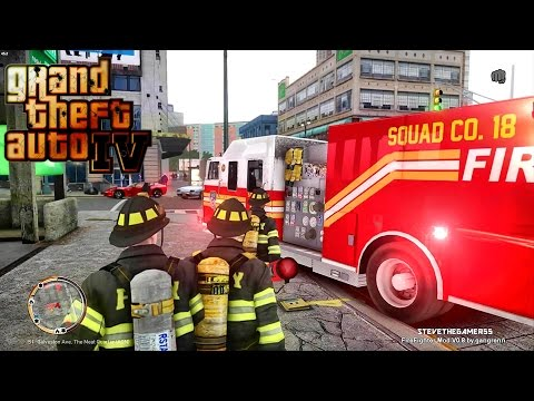 REMASTERED GTA 4 - FDLC/FDNY - 22nd day with the fire department! (SQUAD CO 18)