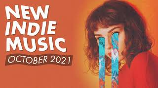 New Indie Music  October 2021 Playlist