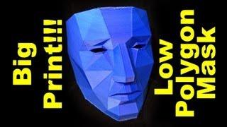 Big Print! - Low Polygon Mask