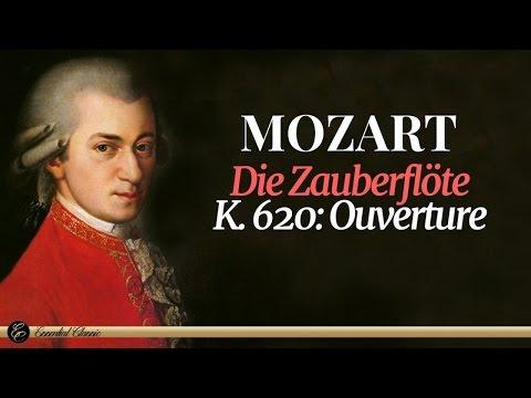 Mozart  Die Zauberflöte, K 620: Ouverture