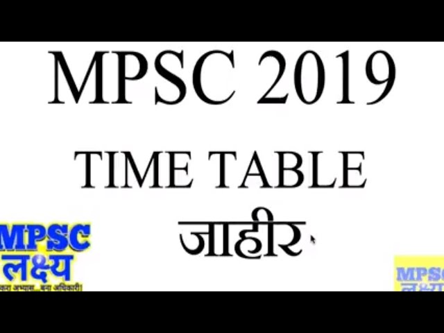 Wake up Call - MPSC 2019 Tentative Time Table