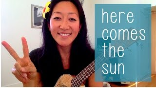 Here Comes the Sun - The Beatles // Ukulele Tutorial