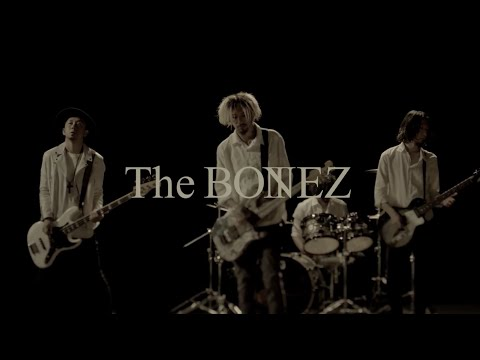 The BONEZ - Friends【Music Video】