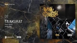 Ta akurat ft.  Koldi | Kobik | Official Audio