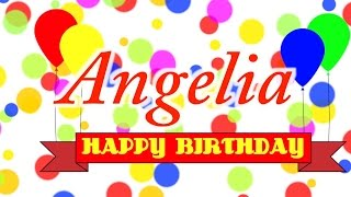 Happy Birthday Angelia Song