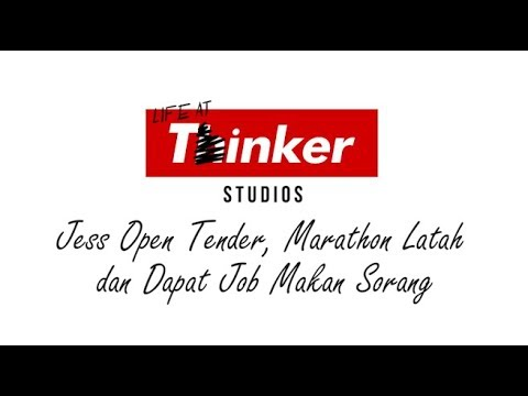 Life At Thinker: Jess Open Tender, Marathon Latah  dan Dapat Job Makan Sorang