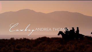Download COWBOY - Andrea Thomas MP3 song and Music Video