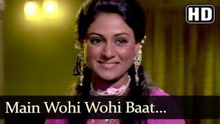 Main Wohi Wohi Baat (HD) - Naya Din Nai Raat Song - Sanjeev Kumar - Jaya Bhaduri - Filmigaane