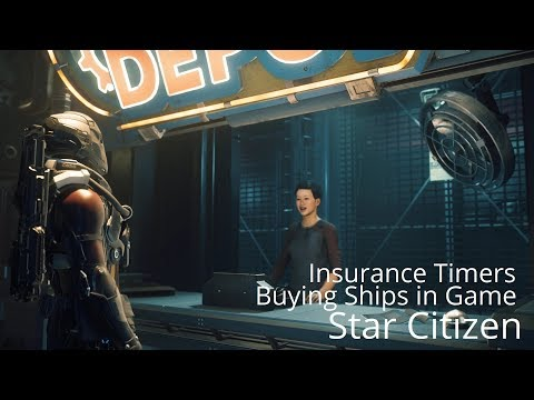 Star Citizen | Insurance & Getting Ships in Game