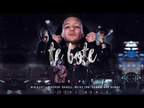 Te Bote Remix   Nicky Jam ✘ Bad Bunny ✘ Ozuna  ✘  Casper ✘ Nio Garca ✘ Darell  │Audio Oficial 1
