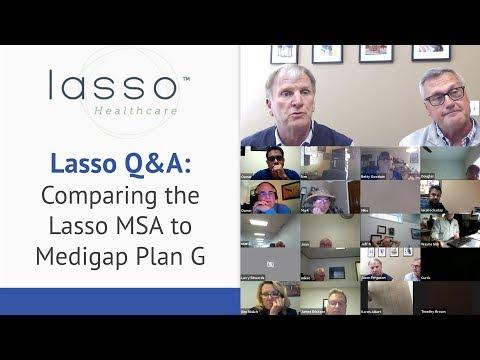 Lasso Q&A - Lasso MSA Vs Medigap Plan G Comparison