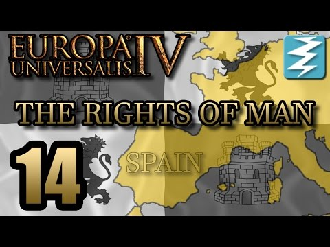SPANISH EMPIRE ! [14] The Rights of Man DLC - Europa Universalis 4 EU4 Paradox Interactive