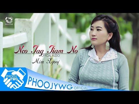 MIM XYOOJ - Nco Tag Tiam No [Official Audio] thumbnail