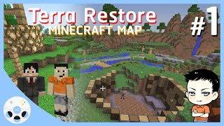 โลกที่ถูกทำลาย - มายคราฟ CTM Terra Restore #1