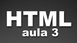 #2  HTML - Aula 3 - Meta Tags e Listas de definição