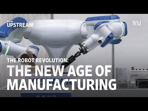 The Robot Revolution: The New Age of Manufacturing | Moving