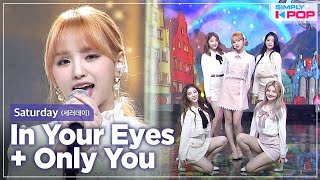 In Your Eyes + Only You