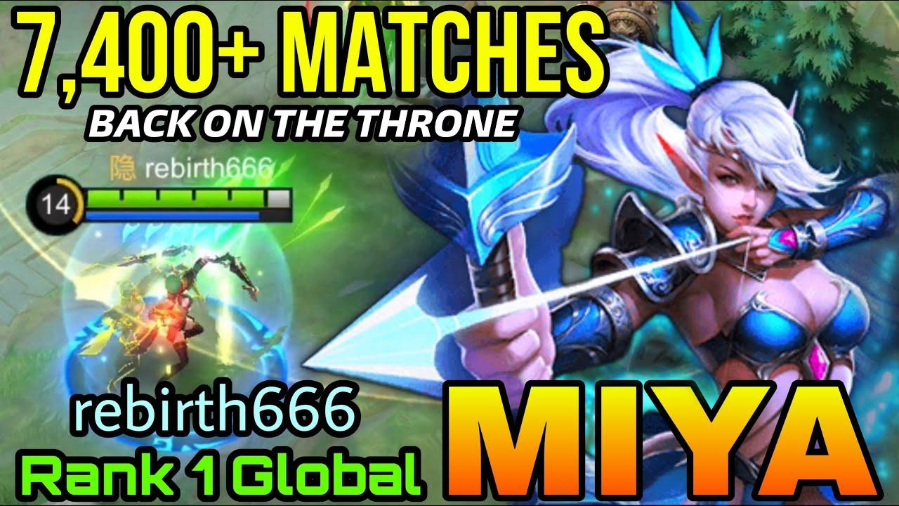 Download I'm Back! rebirth Miya with 7,400+ Matches! - Top 1 Global Miya by rebirth666 - MLBB