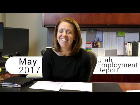 Utah Employment Report May 2017