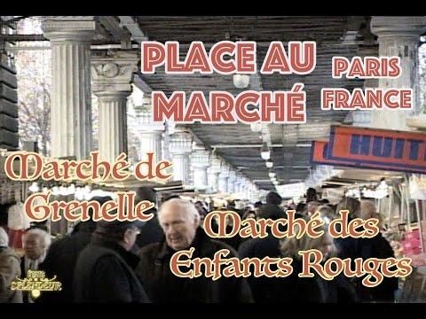 PLACE AU MARCHÉ: Paris: marchés publics de Grenelle et des Enfants Rouges