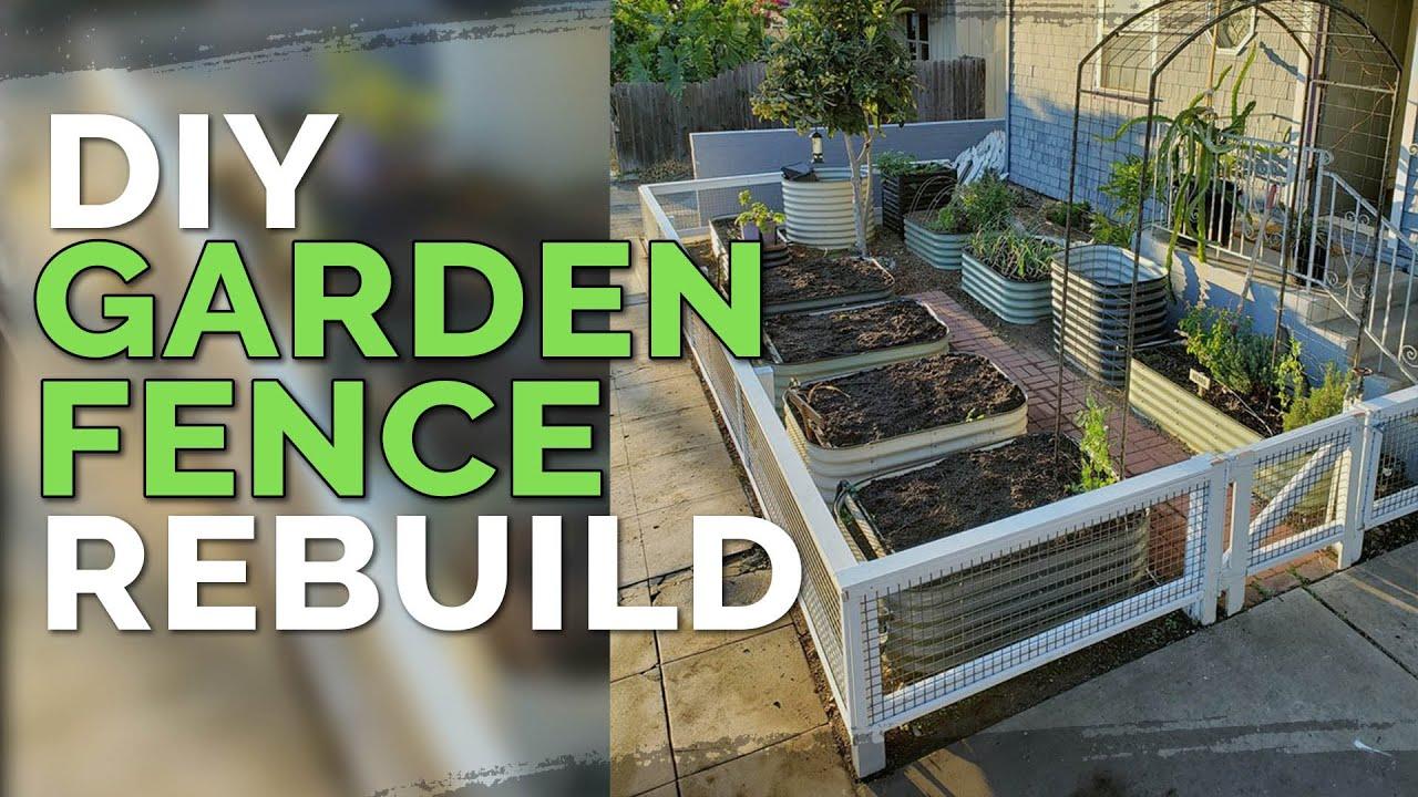 Diy Garden Fence Build Multi Purpose Design Before After Youtube