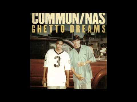 Common - Ghetto Dreams ft. Nas