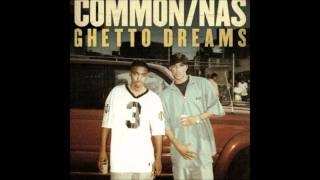 Common - Ghetto Dreams ft. Nas