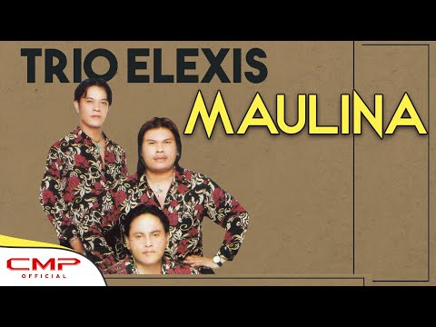 Trio Elexis - Maulina (Official Lyric Video)