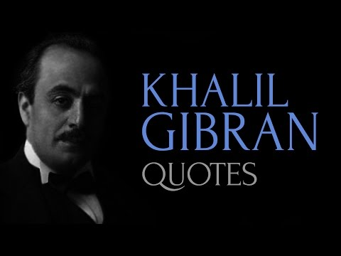 🔴 Quotes of Wisdom by Khalil Gibran