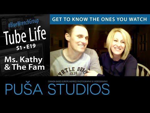 Ms. Kathy And The Fam | Tube Life S01 * E19  on Puša Studios