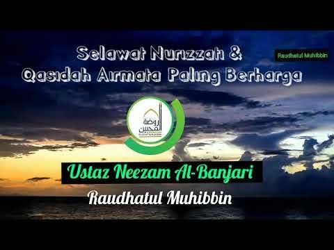 Selawat Nurizzati dan Qasidah Airmata Paling Berharga - Ustaz Neezam Al-Banjari