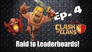 Clash of clans - Raid to Leaderboards Ep. 4