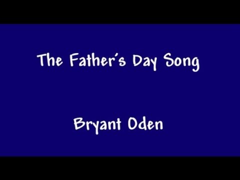 The Father's Day Song. A funny song for Dads.