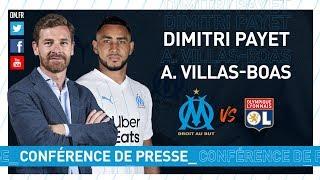 VIDEO: OM - OL La conférence de presse de Dimitri Payet & d'André Villas-Boas